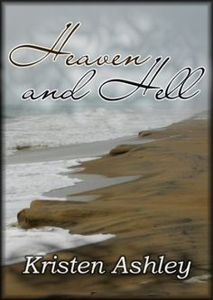 Heaven and Hell by Kristen Ashley, http://www.amazon.com/dp/B006R6JVH4/ref=cm_sw_r_pi_dp_KORmrb0DAJ83A