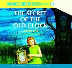 The Secret of the Old Clock, read by Laura Linney