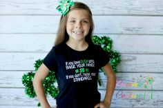 This super cute top is great for the irish girl in your life!! If you love an Irish girl raise your hand! If you don't, raise your standards!  Default T shirt color is White- please note size in order.