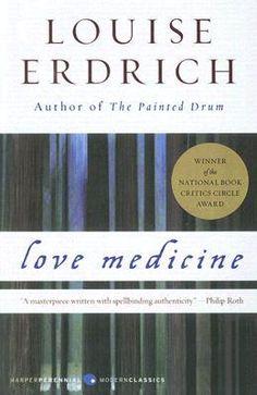 love medicine by louise erdrich.