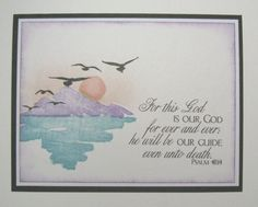 by Stampin' Up, the scripture is a gift from Word Art Wednesday Paper: Recollections White and Black Tarjetas Stampin Up, Christian Cards, Beach Cards, Stamping Up Cards, Get Well Cards, Watercolor Cards, Sympathy Cards, Creative Cards, Greeting Cards Handmade