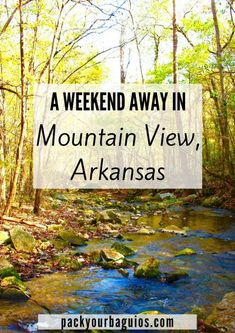 A Weekend Away in Mountain View, Arkansas Travel arkansas travelers Weekend Trips, Vacation Trips, Vacation Spots, Vacation Ideas, Weekend Getaways, Fall Vacations, Vacation Memories, Travel Memories, Vacation Destinations