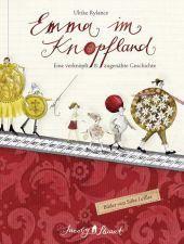 Eines meiner liebsten Kinderbücher: Emma im Knopfland von meiner lieben Autorenkollegin Ulrike Rylance. Eine verknöpft und zugenäht lustige Geschichte, die immer wieder Spaß macht.