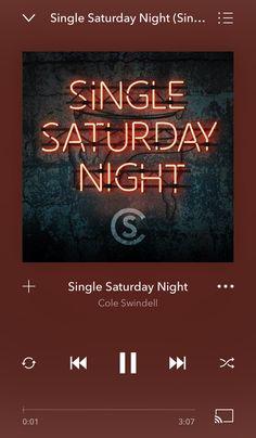 Country Playlist, Cole Swindell, Saturday Night
