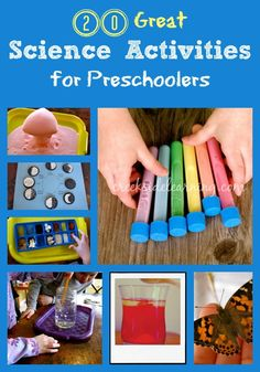20 Great Science Activities for Preschoolers - Creekside Learning. (Excited to be a nerdy Mama!)