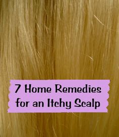 another home remedies for itchy and dry scalp I ever used http://www.dryitchyscalpremedies.com/ and http://www.nomoredryscalp.com/. It can be done at home and amazingly works!