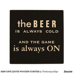 MAN CAVE QUOTE WOODEN COASTER
