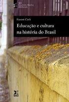 Educação e Cultura na História do Brasil