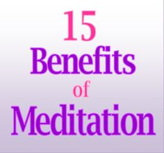 15 Benefits of medit