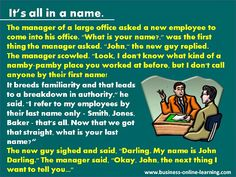what would we do without a little fun.right Darling? For more fun, enjoy our page on business humour with plenty to bring a smile to your face! New Employee, What Is Your Name, More Fun, Storytelling, Online Business, Management, Smile, Learning, Face