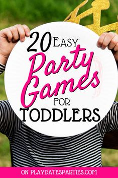 Have a gaggle of toddlers coming over for a party? No sweat! Click through for an easy plan for party games for toddlers that won't stress you Toddler Birthday Party Games, Kids Party Games Indoor, Childrens Party Games, Birthday Activities, Birthday Kids, Party Games For Toddlers, Dinosaur Party Games, Toddler Party Ideas, Birthday Parties