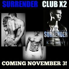 Surrender (Club X #2) Coming November 3!