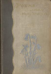 Emily Dickinson. Poems, 1890.