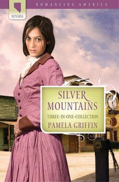 Pamela Griffin - Silver Mountains / https://www.goodreads.com/book/show/6883223-silver-mountains?from_search=true&search_version=service
