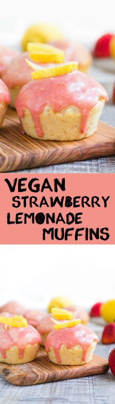 Strawberry Lemonade Muffins- this recipe is VEGAN and very easy to make. Perfect for summer treats and something the whole family will love. / vegan muffins / strawberry muffins /