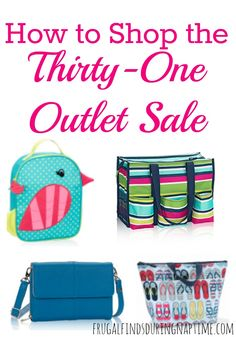 Get the inside scoop on how to get the most bang for your buck during the Thirty-One outlet sale (from a consultant)!