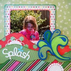 Splash - This is a summer  scrapbook page with kids running through the sprinkler. I used a Cricut  image of a water splash from CM Total Sports. To learn how to make this Kiwi Lane layout, just go to my blog at Everyday Life Scrapbook 36 - Me and My Cricut