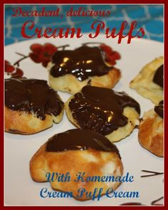 Decadent, delicious cream puffs with homemade cream.