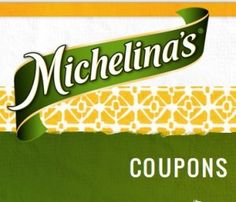michelina's coupons found all around online can be found on 1 single page Updated with current information