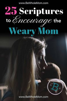25 Scriptures to Encourage the Weary Mom Parenting For Dummies, Parenting Classes, Parenting Quotes, Parenting Tips, Bible Verses About Strength, Scripture Verses, Scriptures, Christian Parenting Books, Mom Devotional