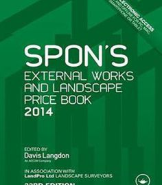 Spon'S External Works And Landscape Price Book 2014 PDF