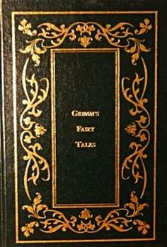 GRIMM'S FAIRY TALES - BORDER'S LEATHERBOUND CLASSICS - STATE STREET PRESS