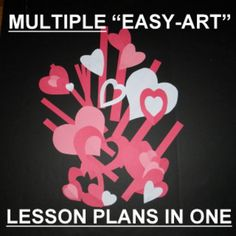 Valentine Cut Paper Craftivity-Multiple Lesson Plans....MANY NEW VOCABULARY WORDS AND ART SKILLS WILL BE LEARNED IN THIS PROJECT.