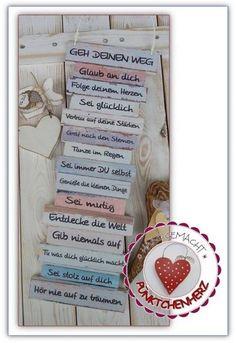 Wunderschöne Dekotafel zum aufhängen oder anlehnen im Shabby Stil  Geh Deinen Weg - Mutmach-Schild  Ideal zum Verschenken - z. B. als Geburtstagsgeschenk - zum Mut machen - für Kinder zur...