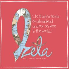"""Philanthropy """"to think in terms of all mankind and our service to the world."""" #quote service #ZTA Zeta Tau Alpha"""