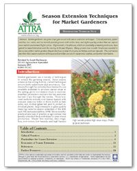 Extend your growing season! Check out ATTRA's publication on season extension techniques for market gardeners. #ATTRA #NCAT