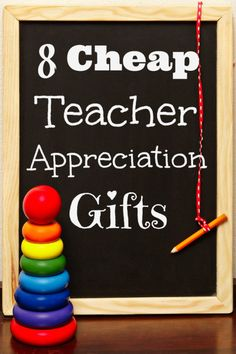 8 Cheap Teacher Appreciation Gifts-great for the holidays, teacher appreciation week in May, or anytime you want to Thank a Teacher!