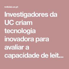 Investigadores da UC criam tecnologia inovadora para avaliar a capacidade de leitura dos alunos do 1º ciclo do Ensino Básico | Notícias UC | A UC como nunca a viu.