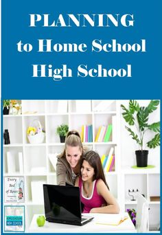 Every Bed of Roses: Planning to Homeschool through the High School Years