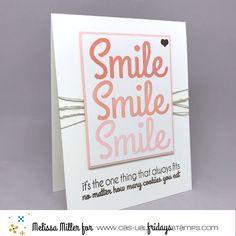 Mel's Card Corner | CAS06 Encouragement Challenge Melissa Miller, More Fun, Sassy, Encouragement, Card Making, Casual Fridays, Challenges, Smile, Stamping