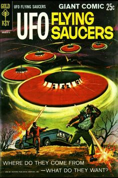 "Where Do The UFO Flying Saucers Come From? What Do They Want? The Strange Case of Gold Key's ""UFO Flying Saucers"" Comics I love flying saucers, especially the ones that appeared in the skies for the first three decades following Kenneth Arnold's 1947 sighting of nine objects over Mount Rainier in Washington state. http://www.etupdates.com/2014/06/20/where-do-the-ufo-flying-saucers-come-from-what-do-they-want/"