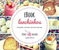 O livro digital Lanchinhos do Menu Bacana traz uma série de receitas de lanches sem glúten, sem leite, sem ovos e sem soja! Encontre diversas receitas de pãezinhos, smoothies, bolinhos e refrescos!