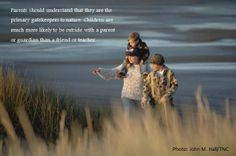 Being an active participant in and around Nature is a critical part of childhood