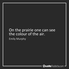 prairie quotes | Quotes on Prairie | Quote Addicts