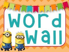 Minion Themed Word Wall (High Frequency Words Included!)