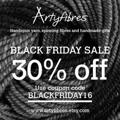 Black Friday Sale - 30% off handspun yarns, spinning fibres and handmade gifts.