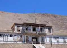 Chile, Nitrate mine HQ New Travel, Ghost Towns, Chile, Abandoned, Tours, Mansions, House Styles, Left Out, Chili Powder