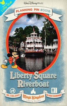 Walt Disney World Planning Pins: Cruise the scenic Rivers of America aboard the Liberty Belle and take a gander at life in the U.S. over a century ago.