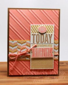 Make today amazing by ilinacrouse - Cards and Paper Crafts at Splitcoaststampers