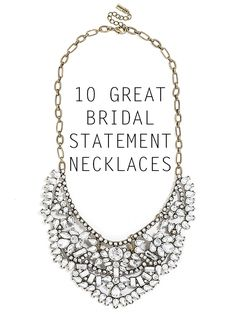10 Great Bridal Statement Necklaces
