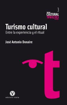 G 6-21/1144 - Turismo cultural. Entre la experiencia y el ritual