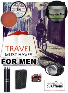 Travel must haves for men.