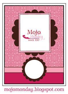 Mojo Monday: Card Sketch #100 - 1