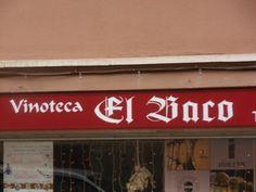 """Vinoteca (en otros tiempos era """"bodega"""", así de simple) EL BACO, Calle Jambrina, Barcelona."""