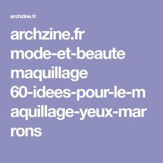 archzine.fr mode-et-beaute maquillage 60-idees-pour-le-maquillage-yeux-marrons