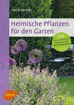 100 heimischen Pflanzen für den Garten